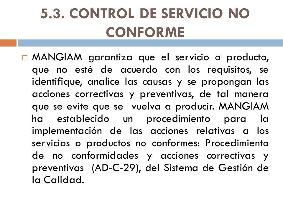 5.3. CONTROL DE SERVICIO NO CONFORME