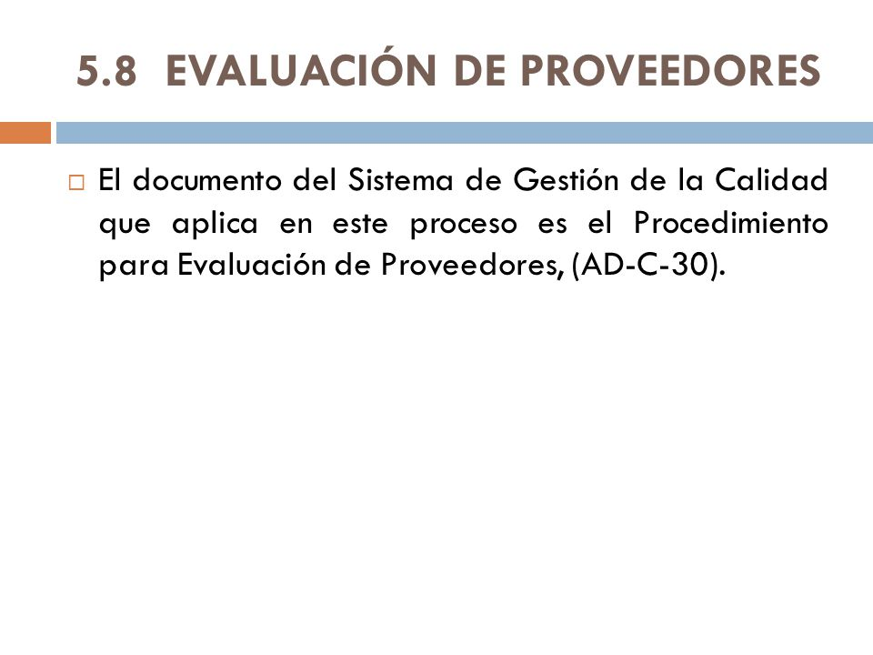 5.8 EVALUACIÓN DE PROVEEDORES