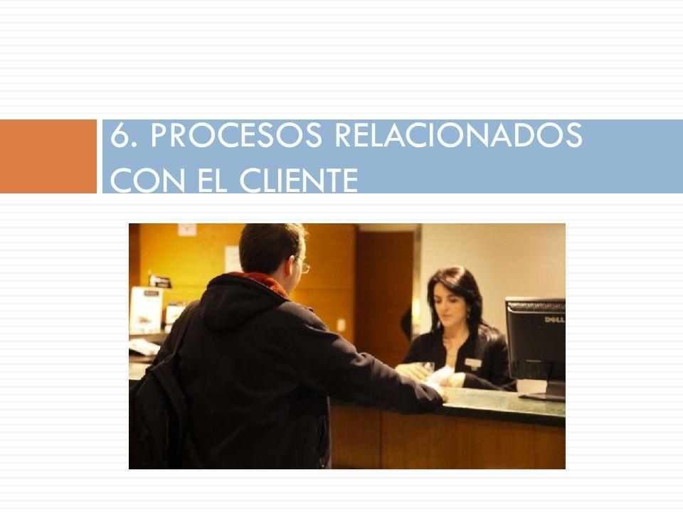 6. PROCESOS RELACIONADOS CON EL CLIENTE