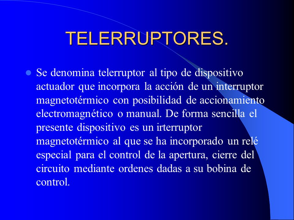 Dispositivos actuadores ppt video online descargar for Interruptor magnetotermico tipos