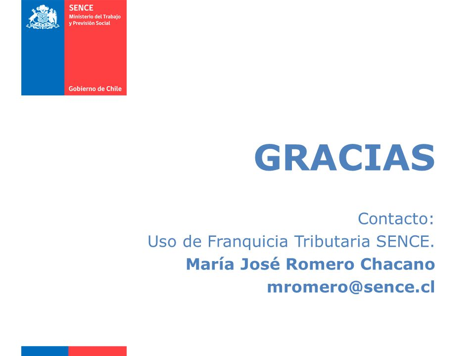 GRACIAS Contacto: Uso de Franquicia Tributaria SENCE.