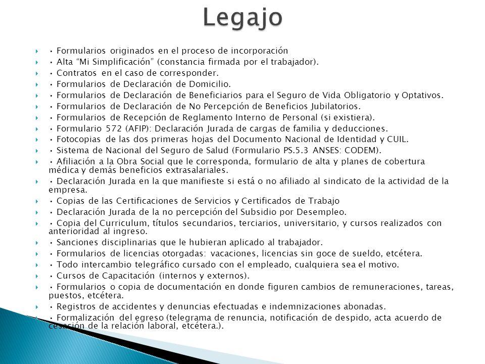 Legajo • Formularios originados en el proceso de incorporación