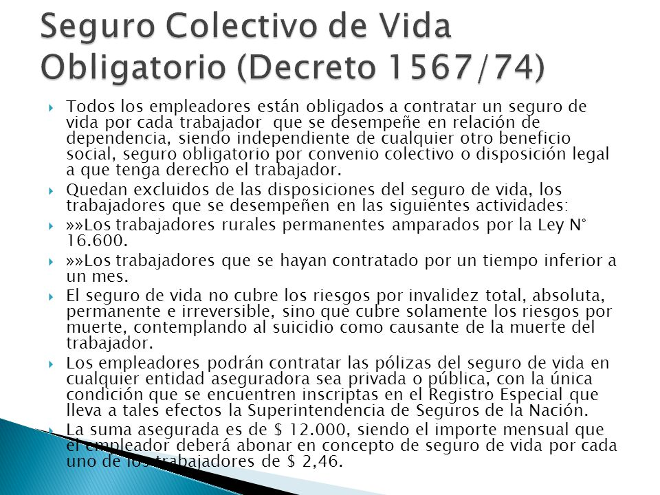 Seguro Colectivo de Vida Obligatorio (Decreto 1567/74)