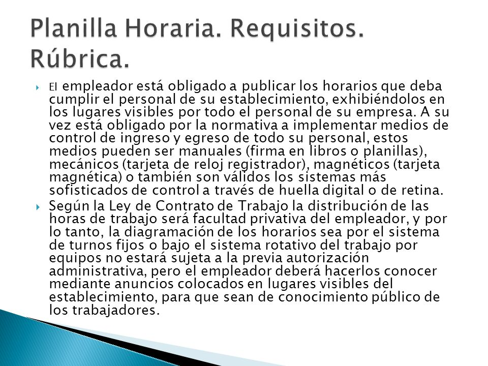 Planilla Horaria. Requisitos. Rúbrica.