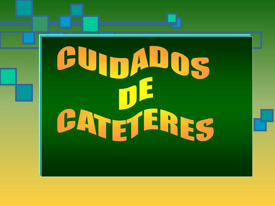CUIDADOS DE CATETERES