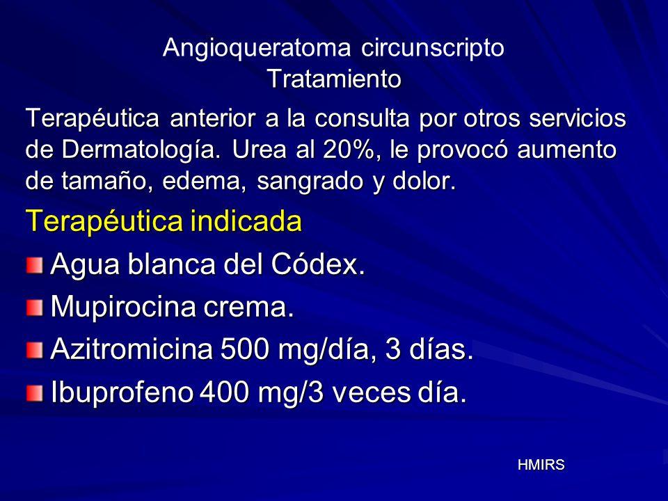 Angioqueratoma circunscripto Tratamiento