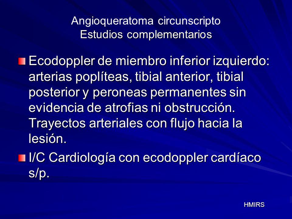 Angioqueratoma circunscripto Estudios complementarios