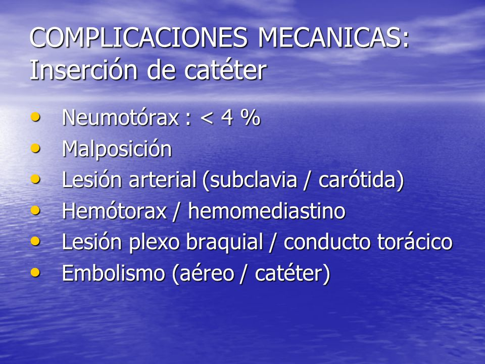 COMPLICACIONES MECANICAS: Inserción de catéter