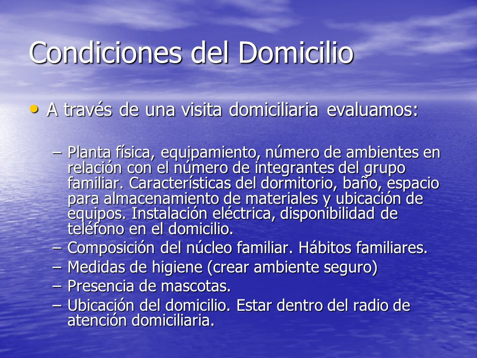Condiciones del Domicilio