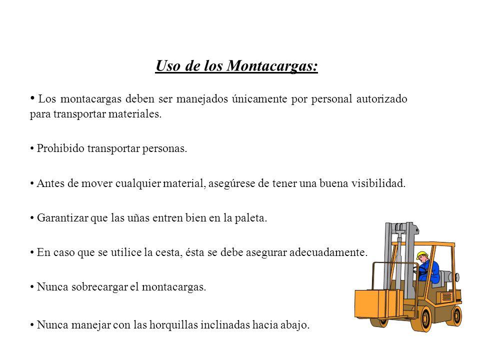 Uso de los Montacargas: