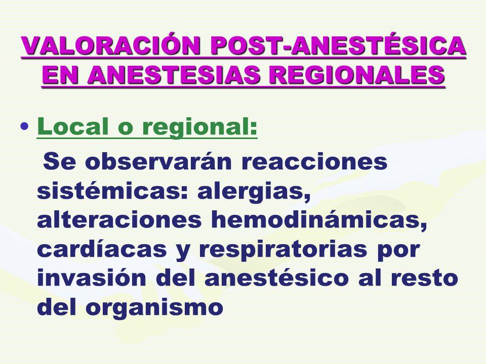 VALORACIÓN POST-ANESTÉSICA EN ANESTESIAS REGIONALES