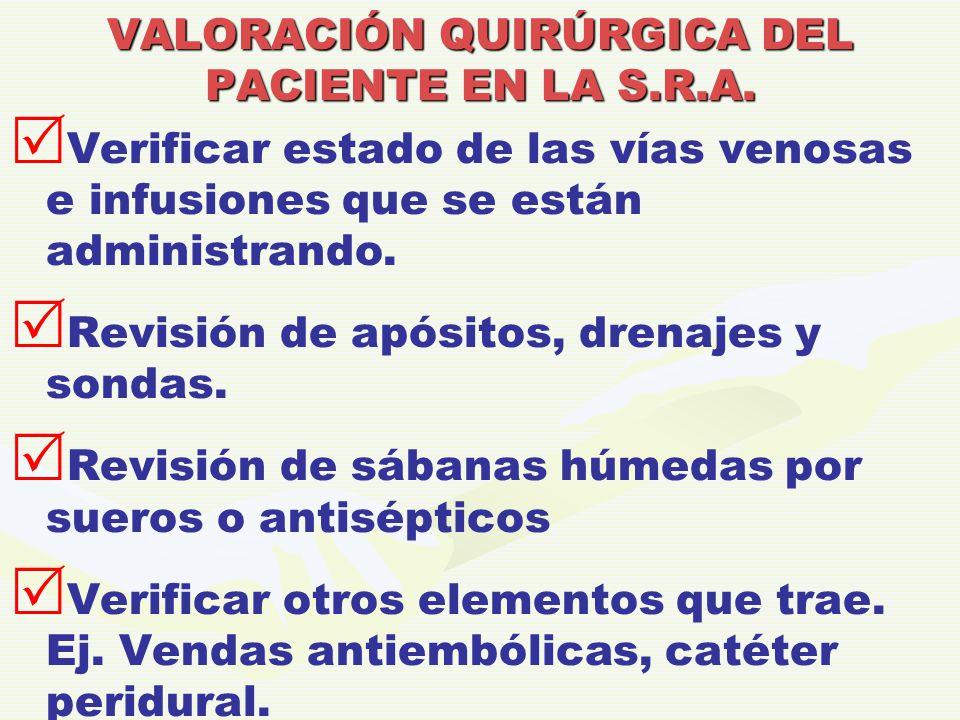 VALORACIÓN QUIRÚRGICA DEL PACIENTE EN LA S.R.A.