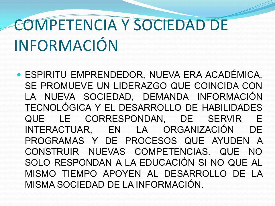COMPETENCIA Y SOCIEDAD DE INFORMACIÓN