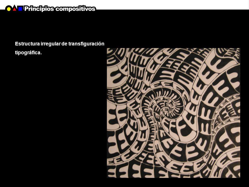 Estructura irregular de transfiguración