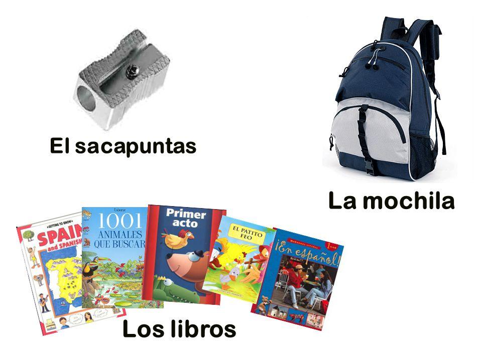 La mochila El sacapuntas Los libros