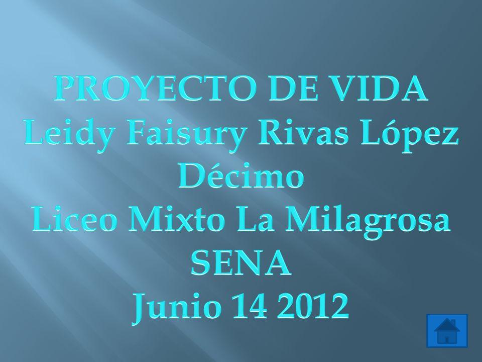 Leidy Faisury Rivas López Liceo Mixto La Milagrosa