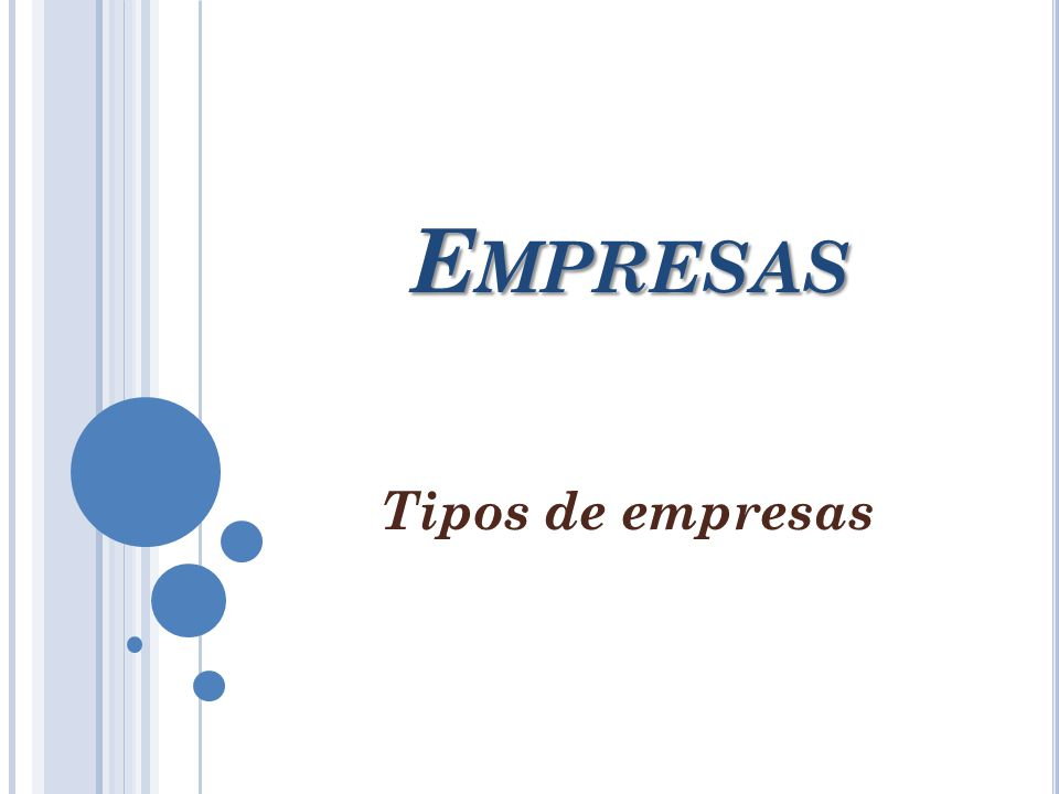 Empresas Tipos de empresas