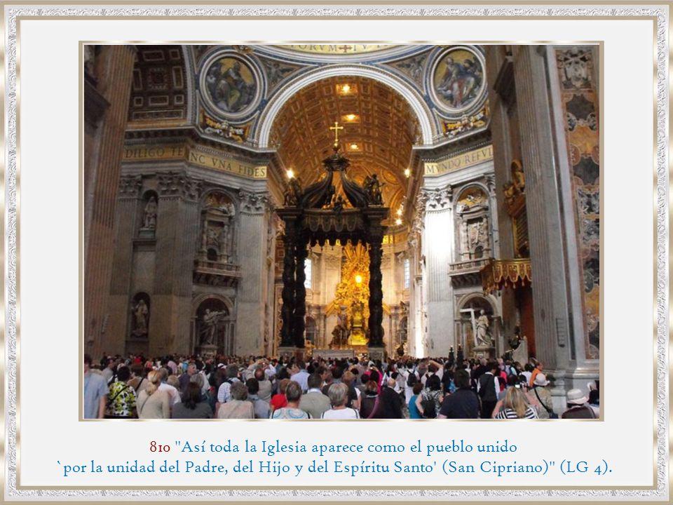 810 Así toda la Iglesia aparece como el pueblo unido