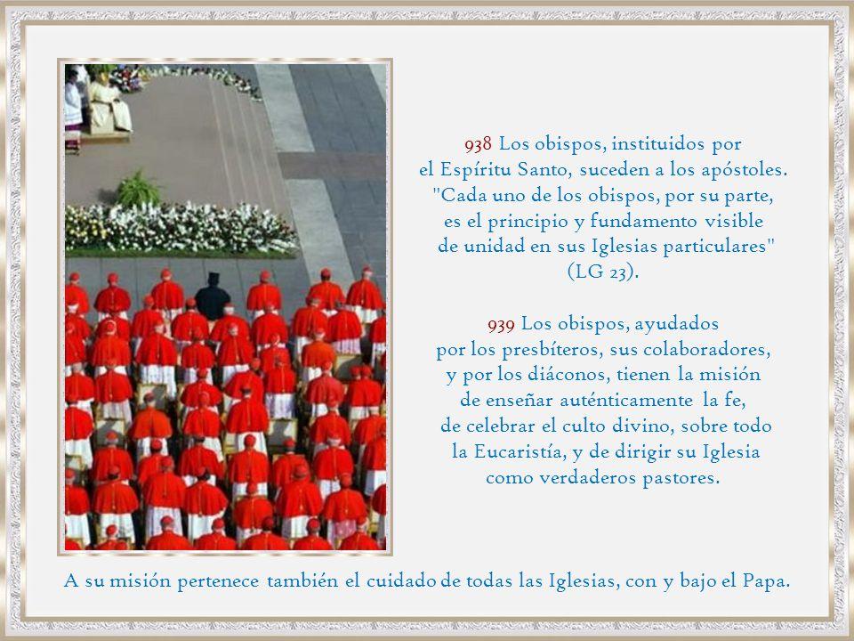 938 Los obispos, instituidos por