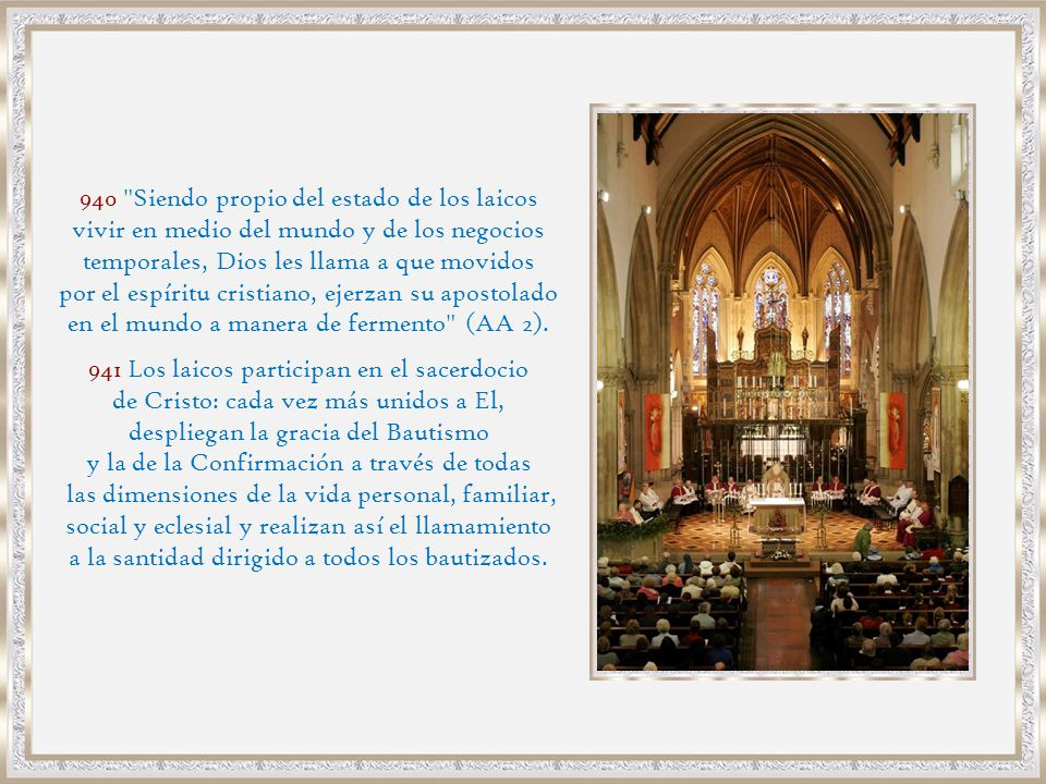 941 Los laicos participan en el sacerdocio