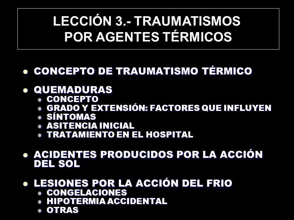 LECCIÓN 3.- TRAUMATISMOS