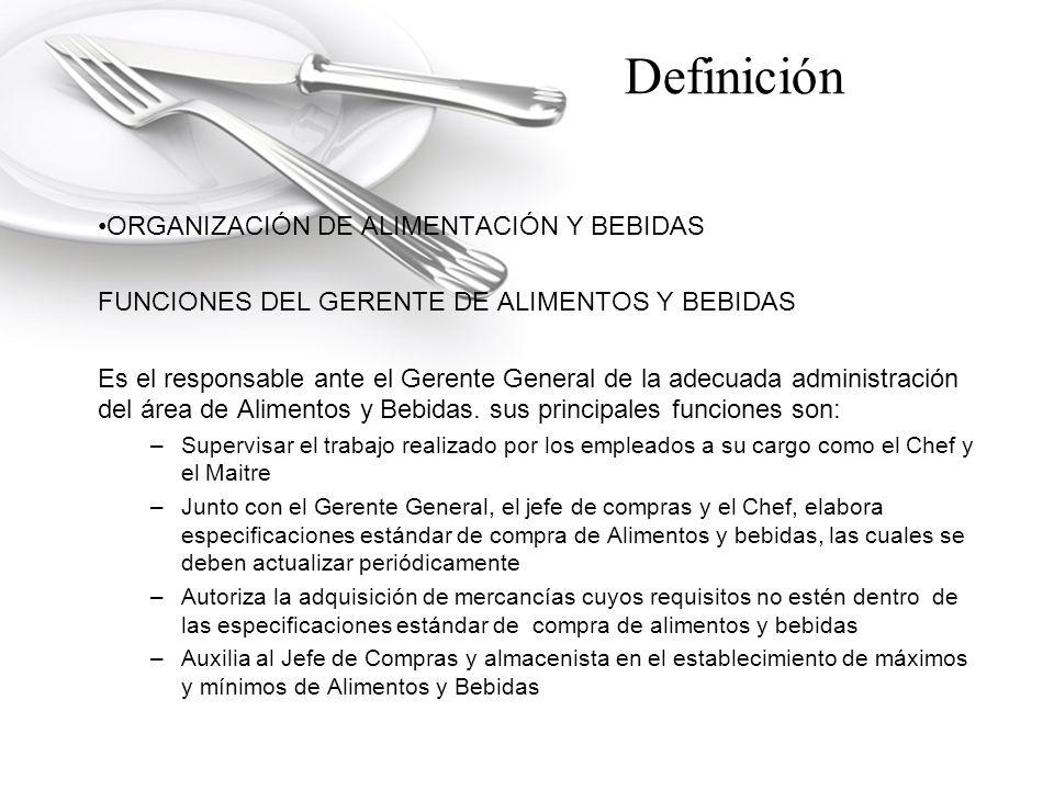 Definición ORGANIZACIÓN DE ALIMENTACIÓN Y BEBIDAS
