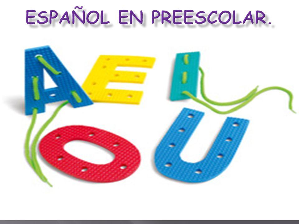 Español en preescolar.