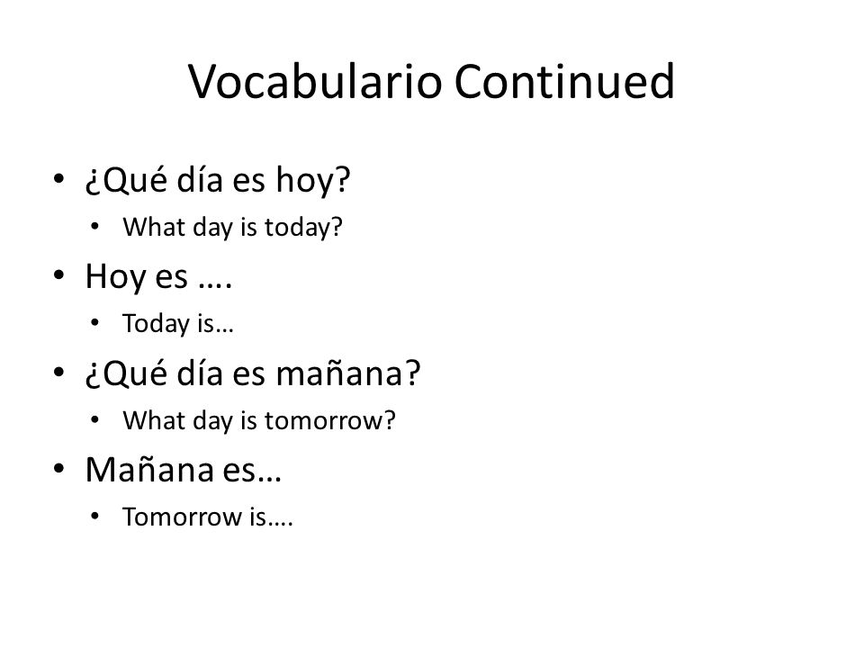 Vocabulario Continued
