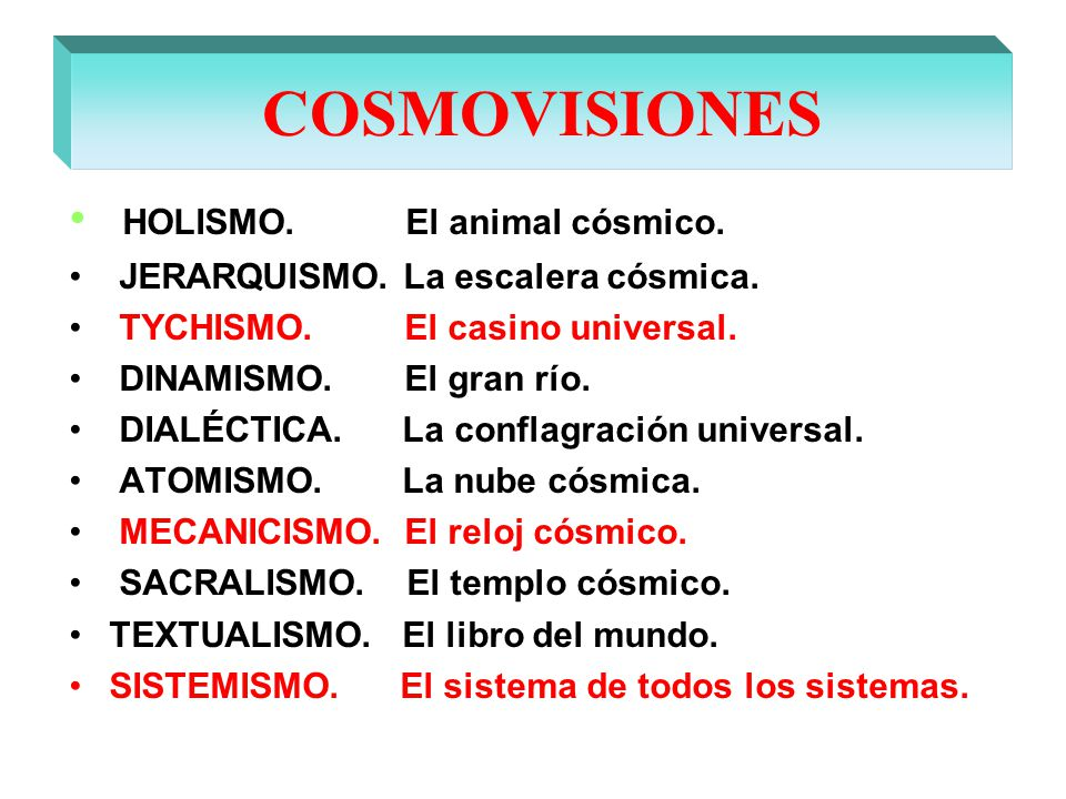 COSMOVISIONES HOLISMO. El animal cósmico.