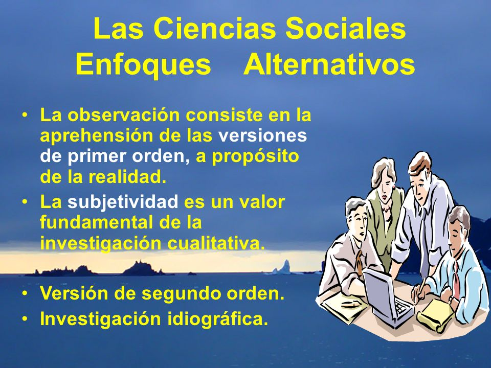 Las Ciencias Sociales Enfoques Alternativos