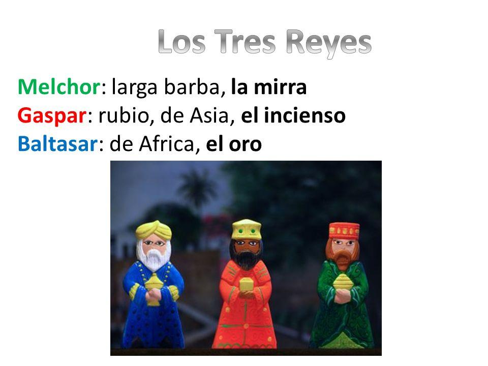 Los Tres Reyes Melchor: larga barba, la mirra