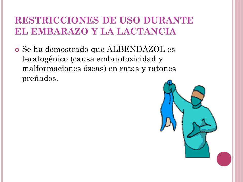 RESTRICCIONES DE USO DURANTE EL EMBARAZO Y LA LACTANCIA