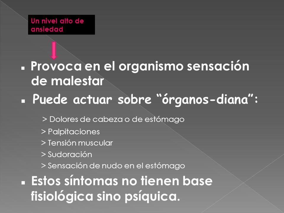 ▪ Puede actuar sobre órganos-diana :