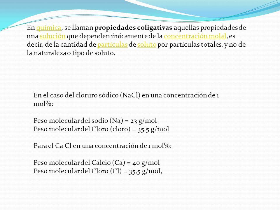 En química, se llaman propiedades coligativas aquellas propiedades de una solución que dependen únicamente de la concentración molal, es decir, de la cantidad de partículas de soluto por partículas totales, y no de la naturaleza o tipo de soluto.