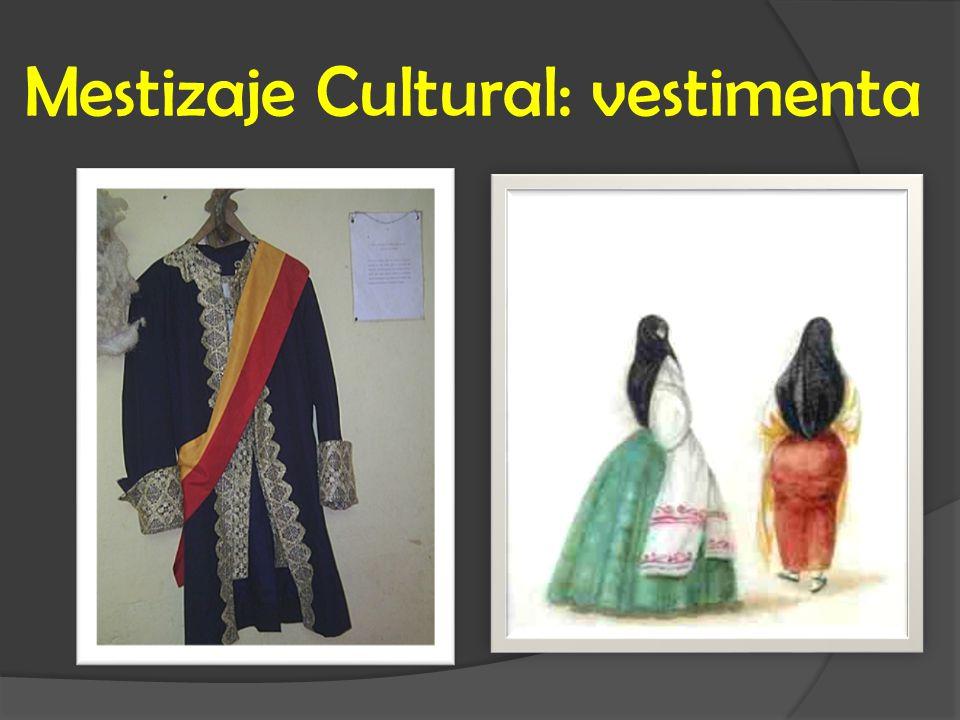 Mestizaje Cultural: vestimenta