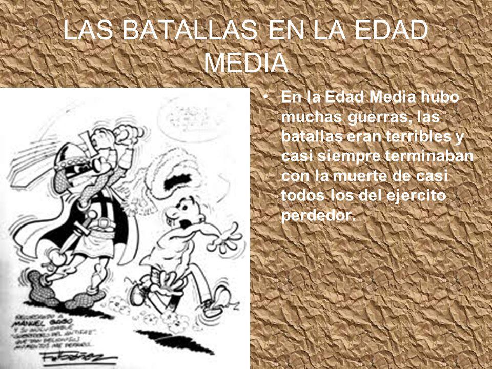 LAS BATALLAS EN LA EDAD MEDIA