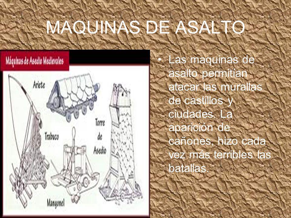 MAQUINAS DE ASALTO