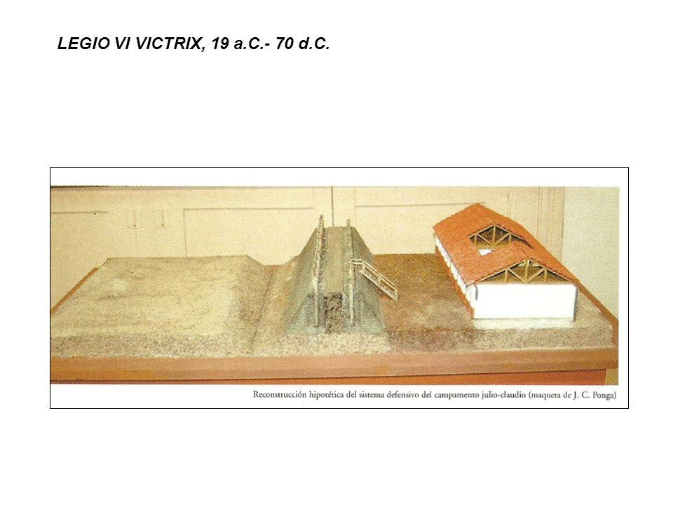 LEGIO VI VICTRIX, 19 a.C.- 70 d.C.