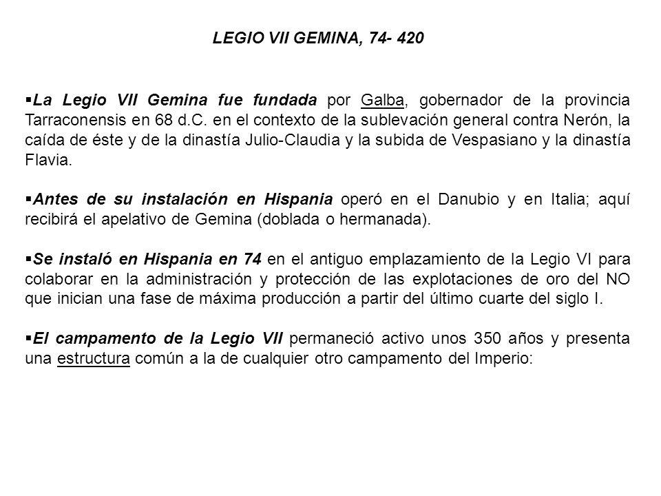 LEGIO VII GEMINA, 74- 420