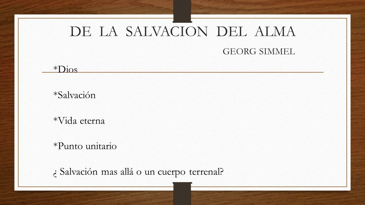 DE LA SALVACION DEL ALMA GEORG SIMMEL