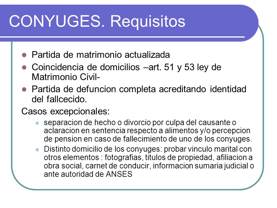 CONYUGES. Requisitos Partida de matrimonio actualizada