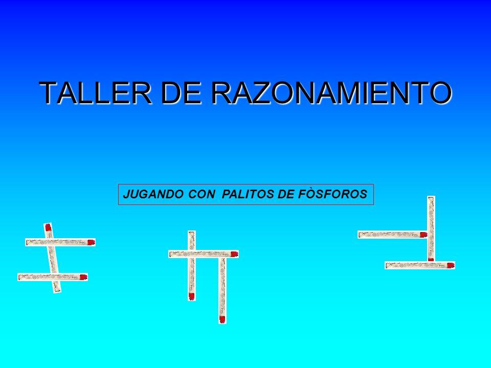 TALLER DE RAZONAMIENTO