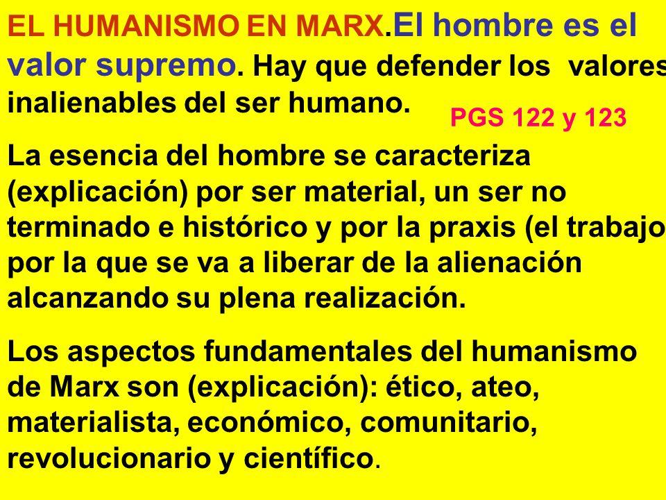 EL HUMANISMO EN MARX. El hombre es el valor supremo