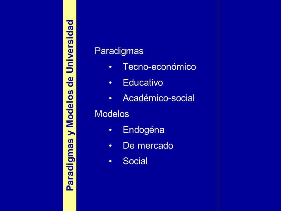 Paradigmas y Modelos de Universidad