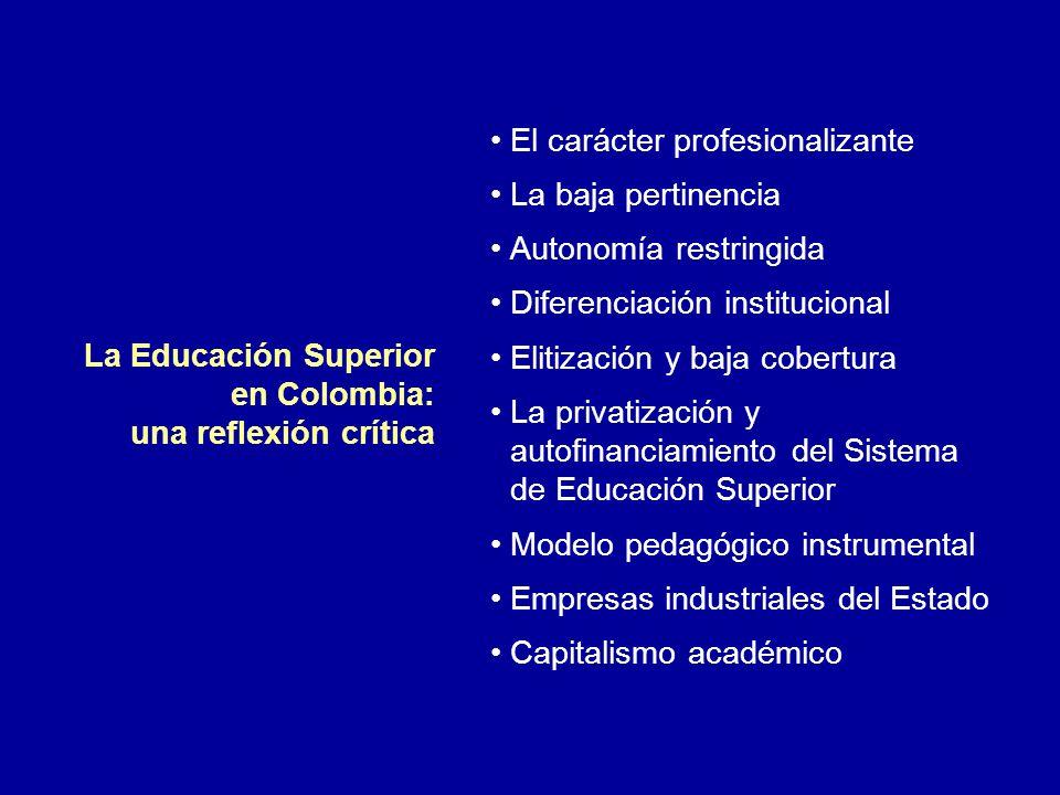 La Educación Superior en Colombia: una reflexión crítica