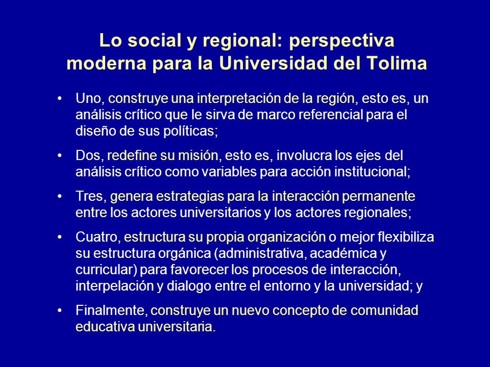 Lo social y regional: perspectiva moderna para la Universidad del Tolima
