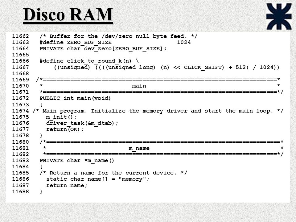 Disco RAM /* Buffer for the /dev/zero null byte feed. */