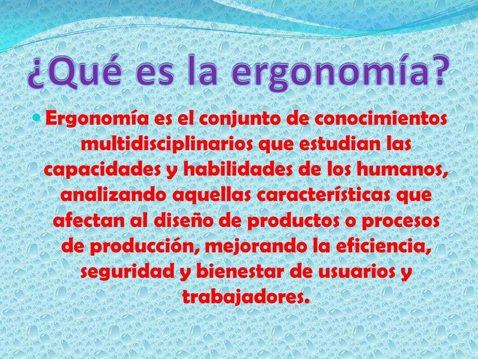 ¿Qué es la ergonomía