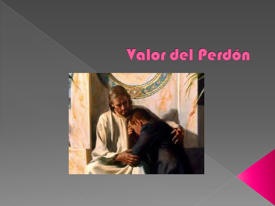 Valor del Perdón