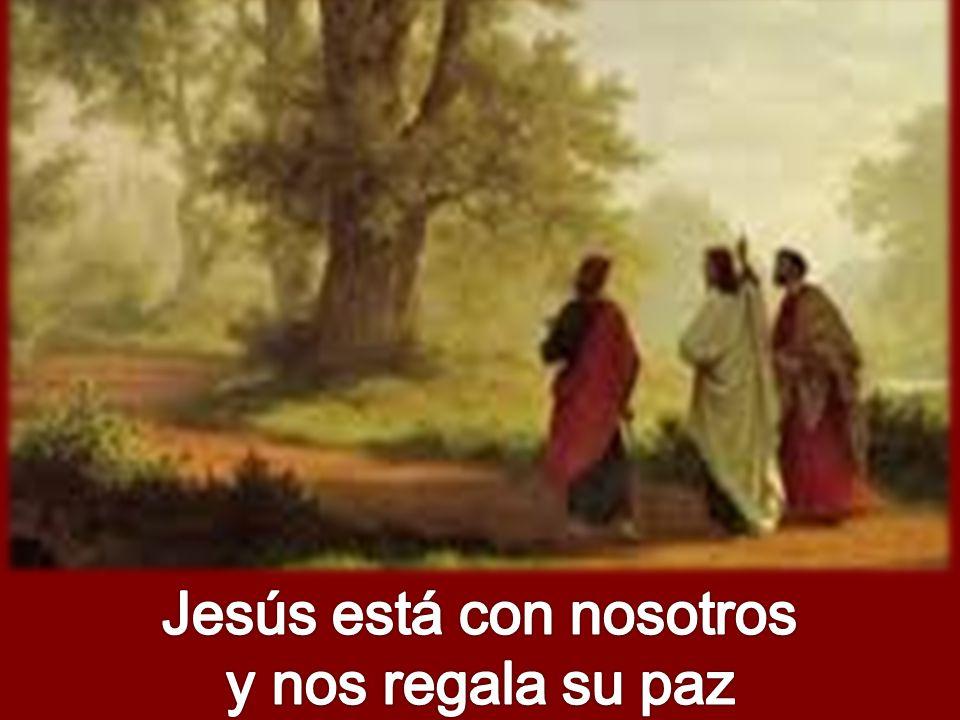 Jesús está con nosotros